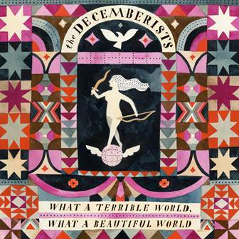 decemberists-what a beautiful world new album