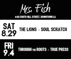 mrs. fish downtown los angeles free concerts