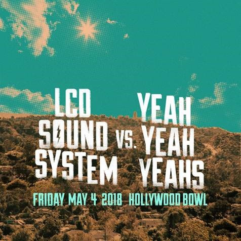 LCD Soundsystem and Yeah Yeah Yeahs Hollywood Bowl