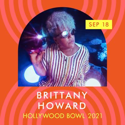 Brittany Howard at the Hollywood Bowl
