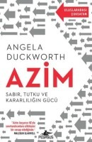 azim sabır tutku ve kararlılığın gücü angela duckworth