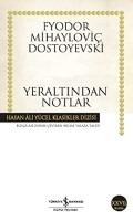 yeraltından notlar fyodor dostoyevski