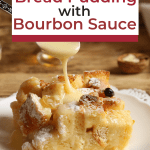 This traditional bread pudding with bourbon sauce is the perfect holiday dessert