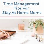 time management tips for stay at home moms
