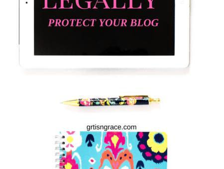 4 Ways to Legally Protect Your Blog // www.gritsngrace.com