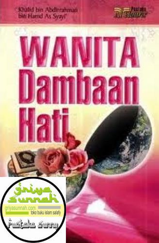 Wanita Dambaan Hati Pustaka Al Haura