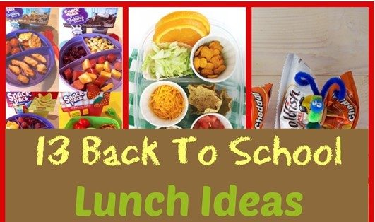 13 Back To School Lunch Ideas!