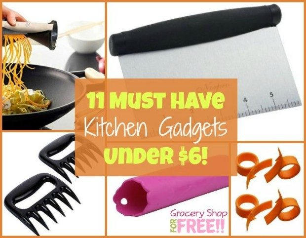 11 Must Have Kitchen Gadgets Under 6!