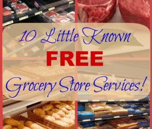10 Little Known FREE Grocery Store Services!