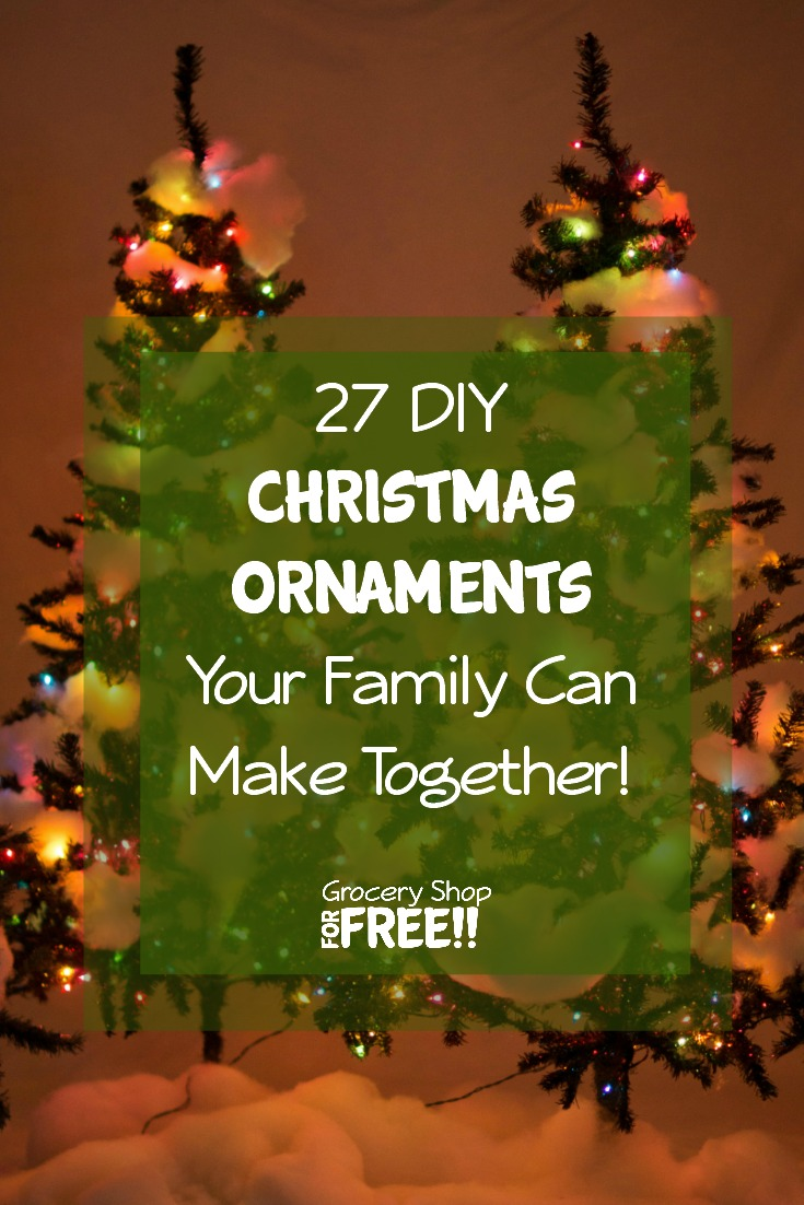 27 DIY Christmas Ornaments to make your tree shine!  Your family will love these DIY decorations you can make together.