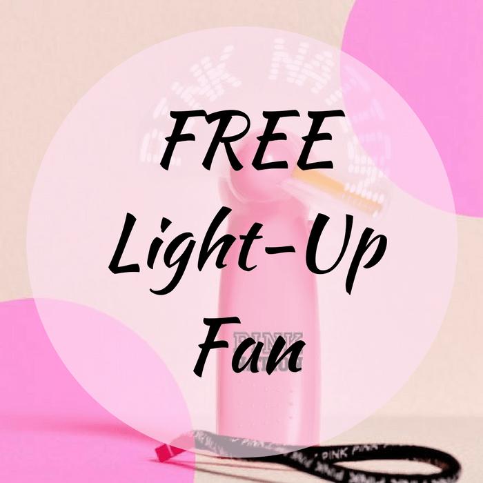 FREE Light-Up Fan!