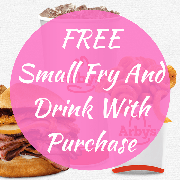 FREE Small Fry And Drink With Purchase!