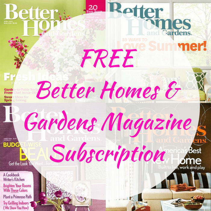 Free better homes gardens magazine subscription for Free home magazines
