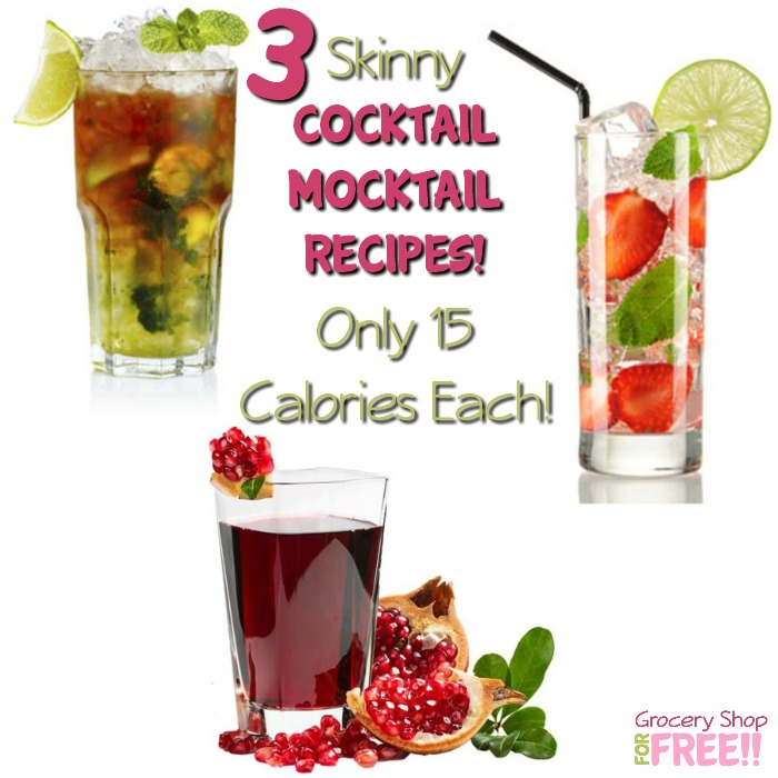 Skinny Cocktail/Mocktail Recipes!  Only 15 Calories Each!