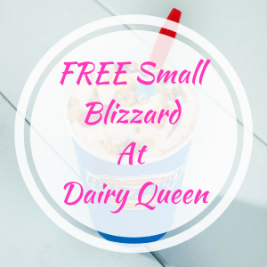 FREE Small Blizzard At Dairy Queen!