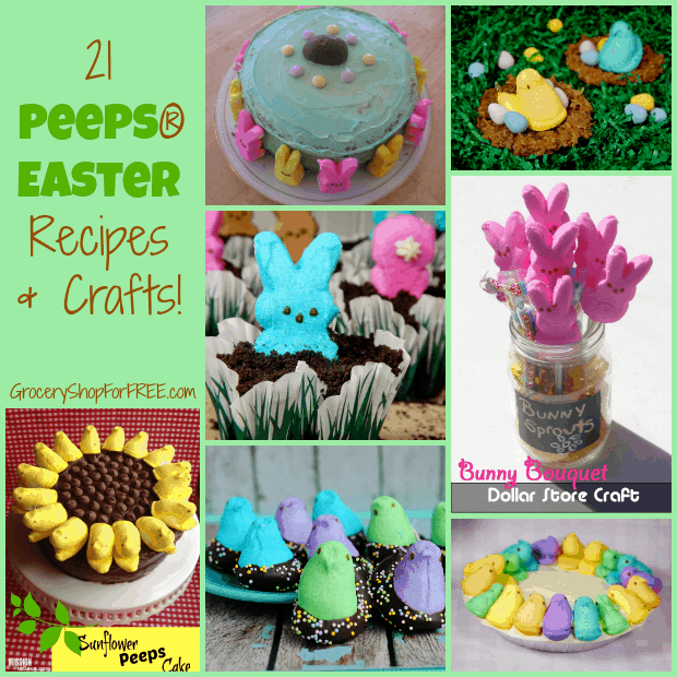 21 Peeps Easter Recipes & Crafts
