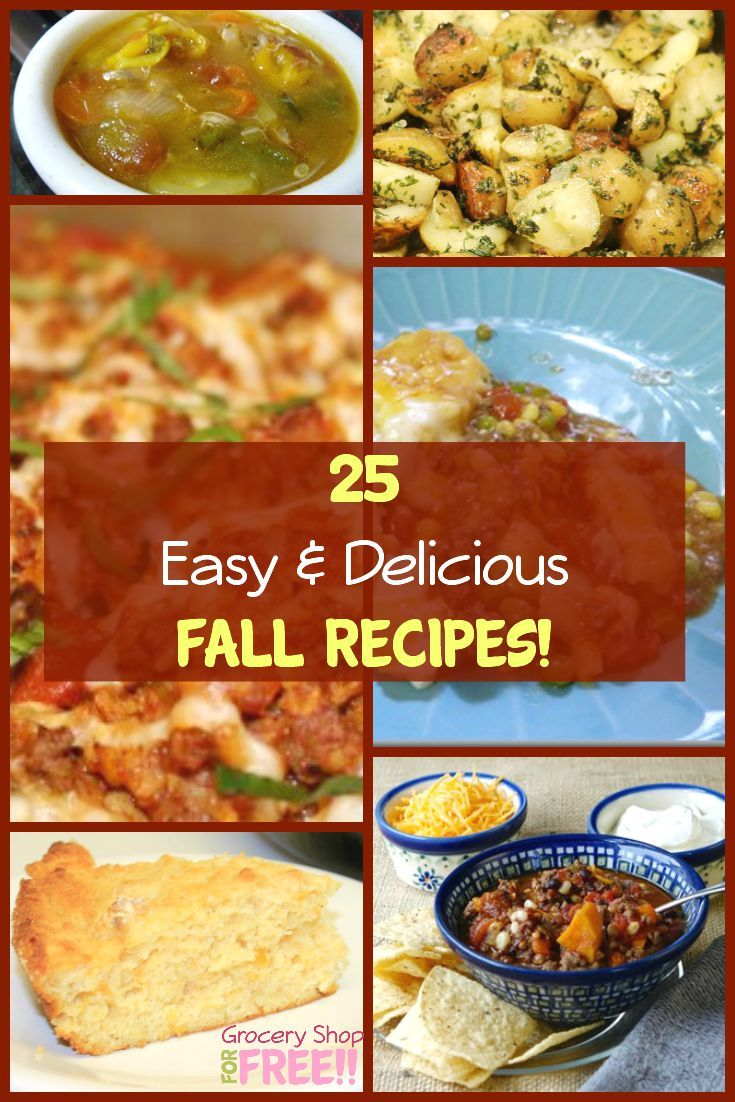 Looking for Easy and Delicious Fall Recipes?  Well, here are 25 Fall recipes, from desserts to appetizers, and soups to veggies, it's all here!
