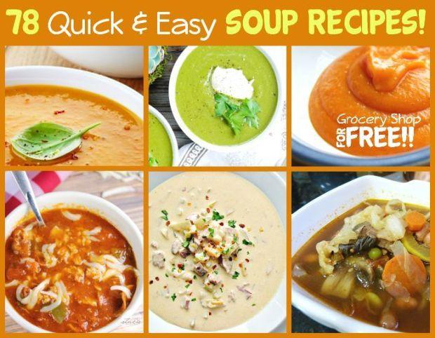 78 Quick & Easy Soup Recipes!
