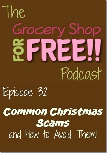 The Grocery Shop for FREE Podcast–Episode 32: Common Christmas Scams and How to Avoid Them!