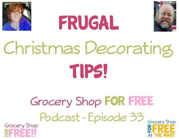 GSFF Podcast Ep33 - Frugal Christmas Decorating Tips!