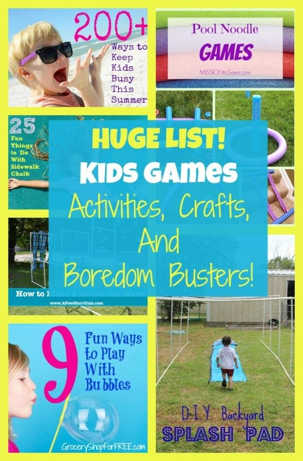 HUGE LIST! Kids Games Activities, Crafts,  And  Boredom Busters Pin