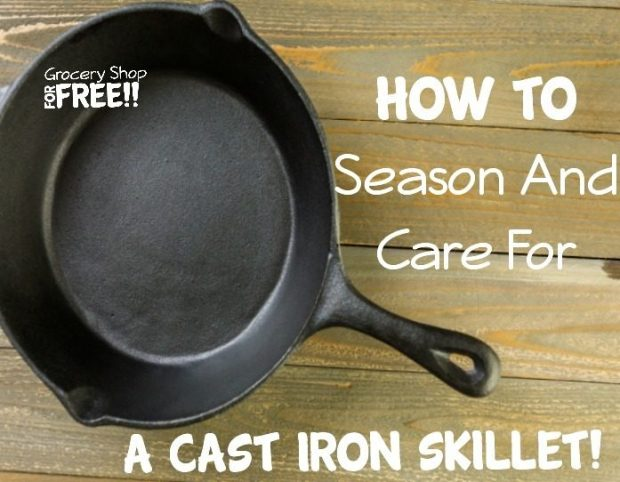 How To Season And Care For A Cst Iron Skillet!