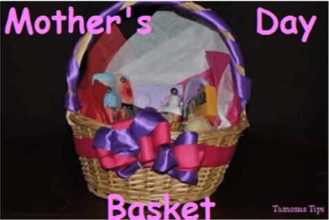 Mother's Day Basket!