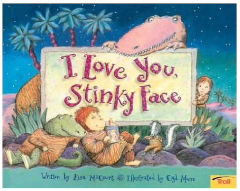 I Love You, Stinky Face Paperback Just $3.66 Down From $7!