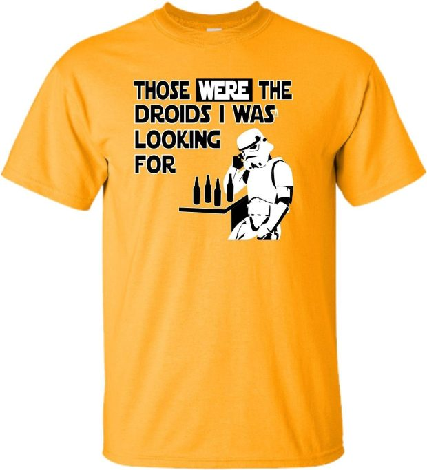 """""""Those Were The Droids..."""" Tee As Low As $11.95 Plus FREE Shipping!"""