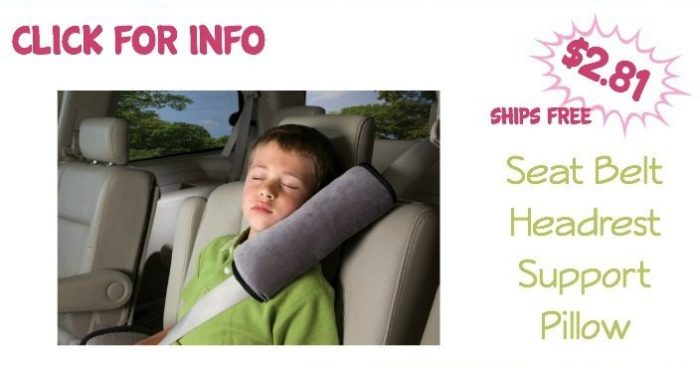 Seat Belt Headrest Support Pillow $2.81 + FREE Shipping!