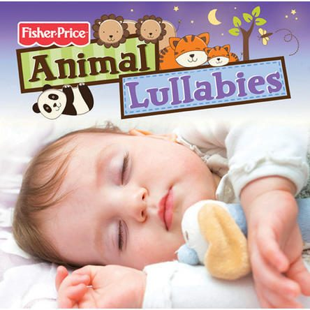 Fisher-Price Animal Lullabies Only $7.48! Down From $27.97!