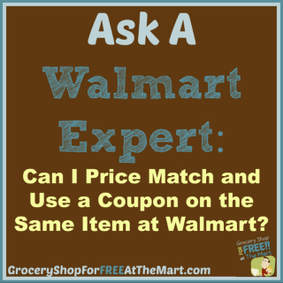 Ask a Walmart Expert: Can I Price Match and Use a Coupon on the Same item at Walmart?
