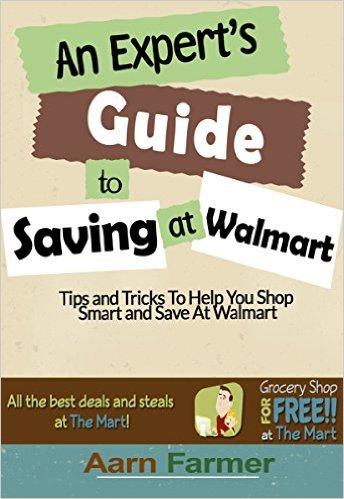 An Expert's Guide to Saving at Walmart Ebook!