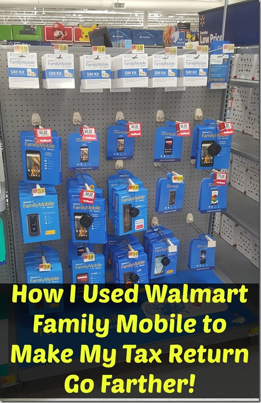 How I Used Walmart Family Mobile to Make My Tax Return Go Farther