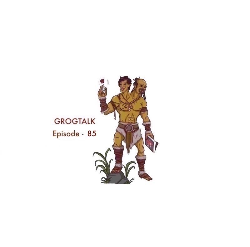 Episode 85 – A real live Grogtalk