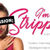 Confession; I'm a stripper