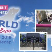 World Dog Expo 2018 Recap