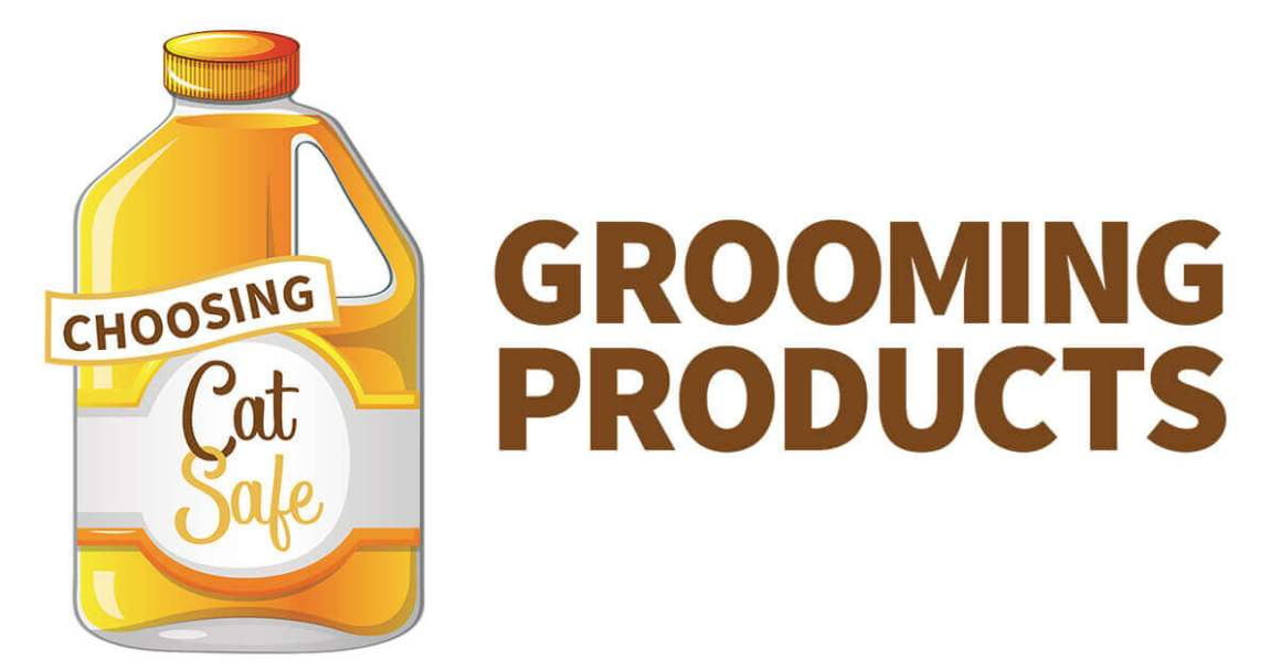 Choosing Cat Safe Grooming Products