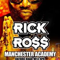 Reach: RICK ROSS // Manchester Academy