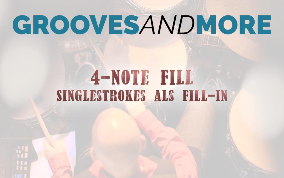 Lektion 3 – Singlestrokes als Fill In – 4 Note Fill