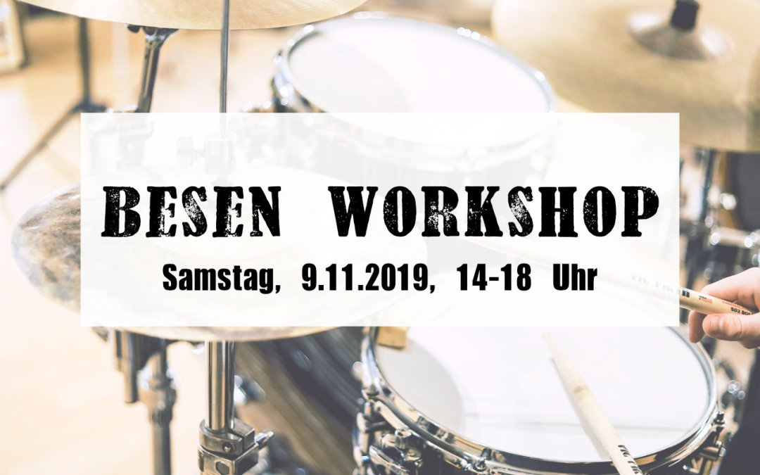 Besen Workshop