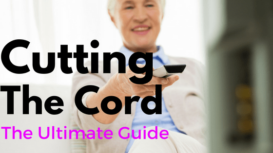 Cut The Cord  The Ultimate Guide To More Options Than Cable TV