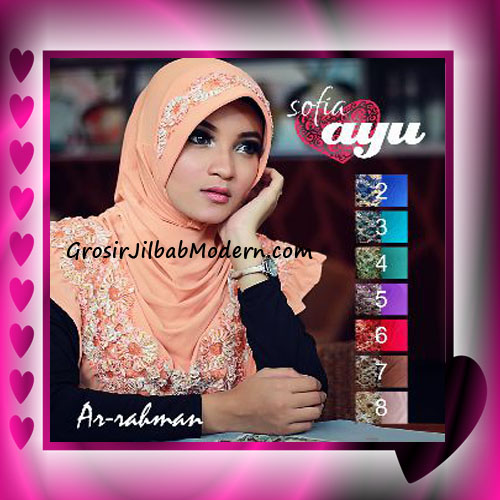 Jilbab Cantik Terbaru Sofia Ayu Original By Ar Rahman