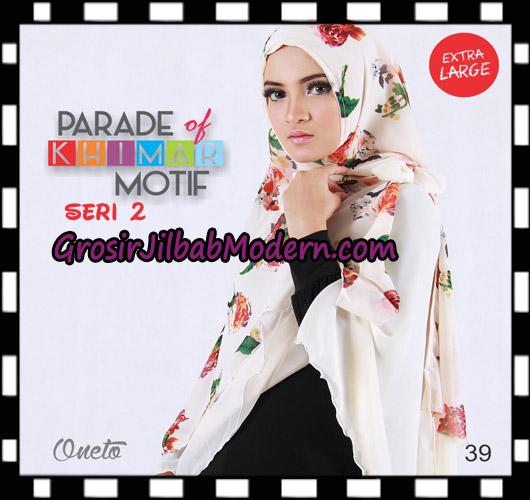 Jilbab Parade Of Khimar Motif Non Pet Seri 2 Support By Oneto Hijab No 39