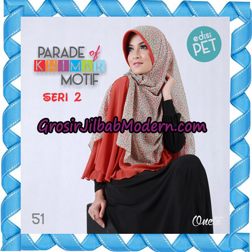 Jilbab Parade Of Khimar Motif Kombinasi Polos Pet Seri 2 Support By Oneto Hijab No 51