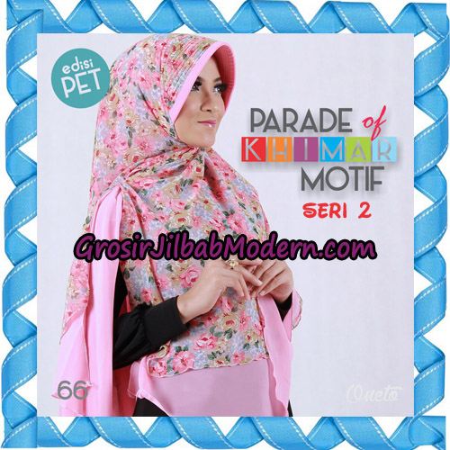 Jilbab Parade Of Khimar Motif Kombinasi Polos Pet Seri 2 Support By Oneto Hijab No 66