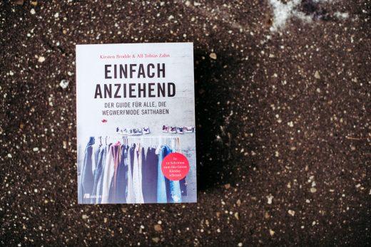 »Einfach anziehend« | dein Moderatgeber von Kirsten Brodde und Alf-Tobias Zahn, wenn du Wegwerfmode satthast | GROSS∆RTIG