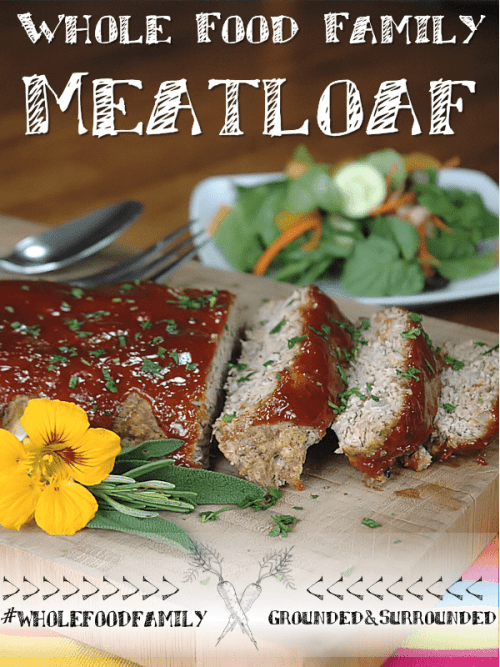 Whole Food Family Meatloaf Pinnable