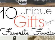 10 Unique Gifts for Your Favorite Foodie | Grounded ...