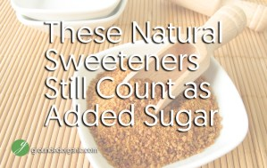 "What ""Counts"" as Added Sugar?"